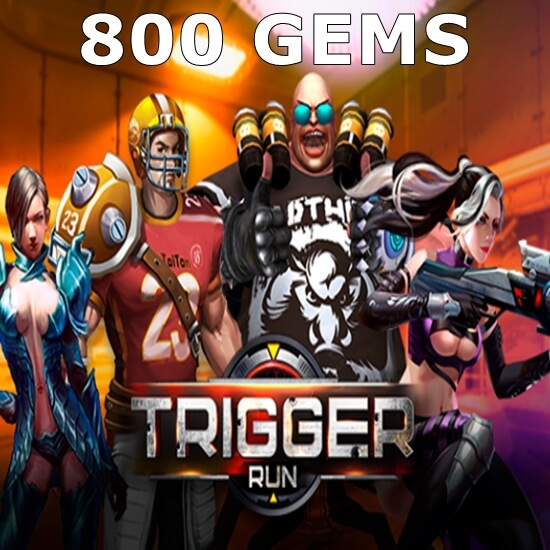 Trigger Run - 800 Gems